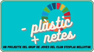 Menys Plàstic, Més Netes: un projecte del grup de joves
